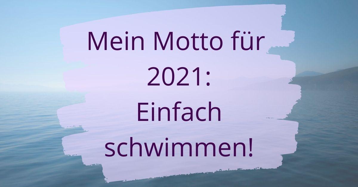 Mein Motto für 2021