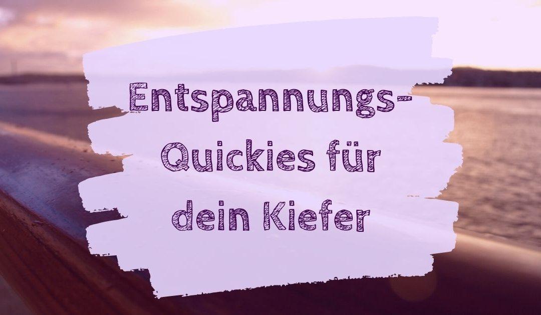 Entspannungs-Quickies für dein Kiefer