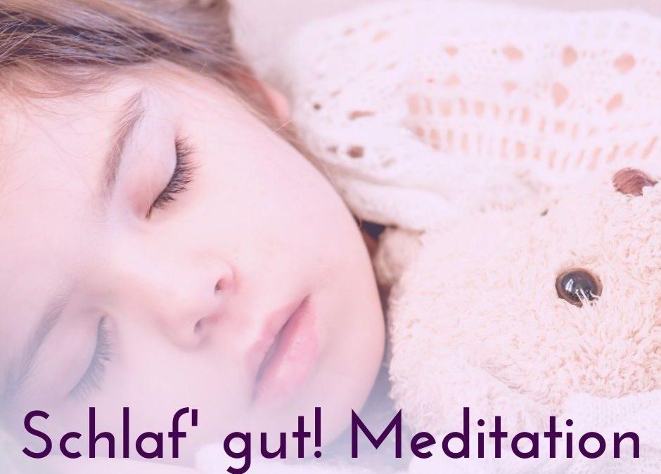 Schlaf' gut! Meditation