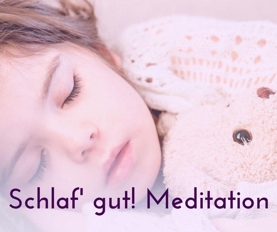 Schlaf' gut Meditation
